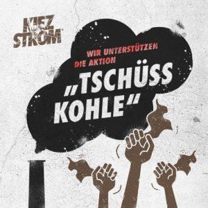 """KiezStrom unterstützt """"Tschüss Kohle"""""""